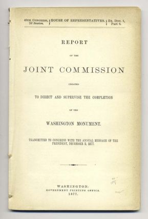 Report of the Joint Commission created to Direct and Supervise the Completion of the Washington...
