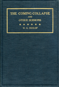 The Coming Collapse and Other Sermons. Heslop, illiam, reene