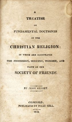 A Treatise on the Fundamental Doctrines of the Christian Religion: In Which Are Illustrated the...
