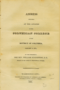 Address Delivered at the Opening of the Columbian College in the District of Columbia, January 9,...