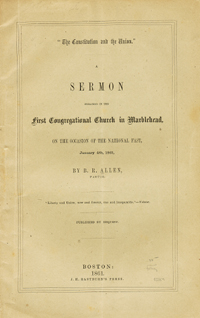 """The Constitution and the Union."" A Sermon Preached in the First Congregational Church in..."