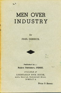 Men Over Industry [caption title]. Paul Derrick.