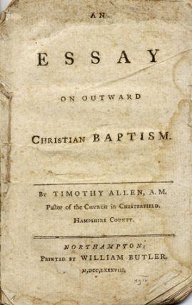An Essay on Outward Christian Baptism. Timothy Allen