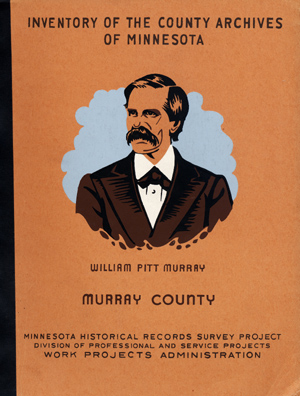 Inventory of the County Archives of Minnesota. No. 51, Murray County (Slayton). Minnesota...