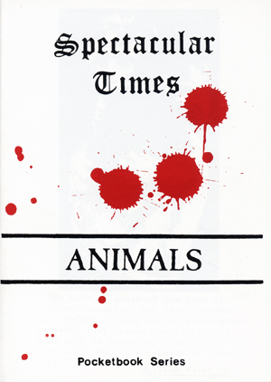 Spectacular Times: Animals. Larry Law.