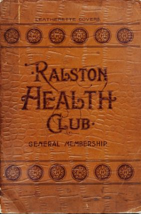 Book of General Membership of the Ralston Health Club . . . Seventh Edition, Interpreted by Edmund Shaftesbury [pseud]. Webster Edgerly.