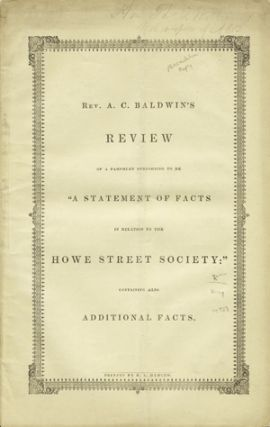 "Review of a Pamphlet Purporting to be ""A Statement of Facts in Relation to the Howe Street..."