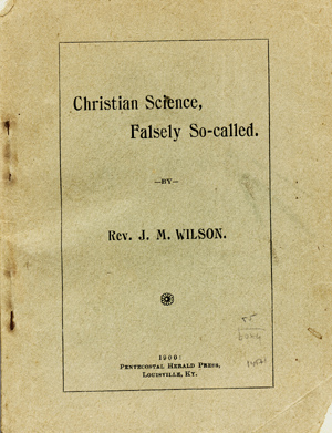 Christian Science, Falsely So-called. Wilson, ohn, aley