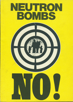 In the Name of Life Itself: Ban the Neutron Bomb! World Peace Council