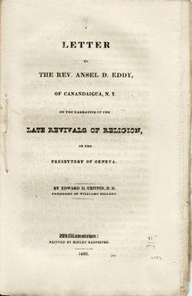 A Letter to the Rev. Ansel D. Eddy, of Canandaigua, N. Y., on the Narrative of the Late Revivals...