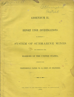 Addendum II. Report upon Investigations to Develop a System of Submarine Mines for Defending the...