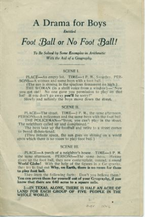 A Drama for Boys Entitled Foot Ball or No Foot Ball! To be Solved by Some Examples in Arithmetic...
