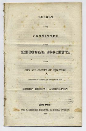 Report of the Committee of the Medical Society of the City and County of New York, Appointed to...