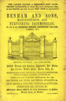 Benham and Sons, Manufacturing and Furnishing Ironmongers, 19, 20, & 21, Wigmore Street,...