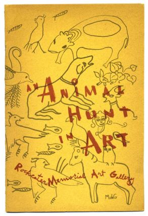 An Animal Hunt in Art. A Special Exhibition for Children. Memorial Art Gallery. Rochester, New...