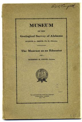 The Museum as an Educator [wrapper title and caption title]. Alabama, Herbert Smith, untington or...