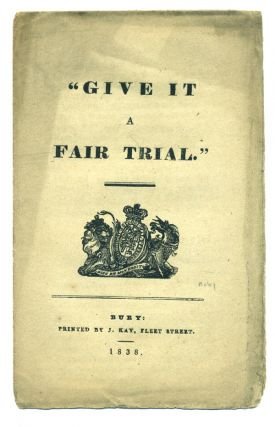 """Give it a Fair Trial."" Poor Law Satire, Anonymous"