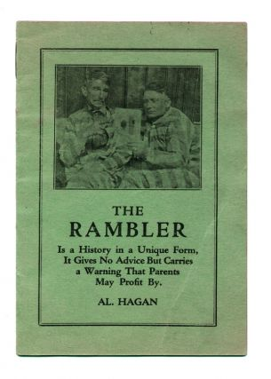 The Rambler is a History in a Unique Form, it Gives No Advice but Carries a Warning that Parents...