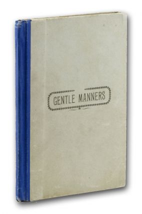Gentle Manners. A Guide to Good Morals. Shaker