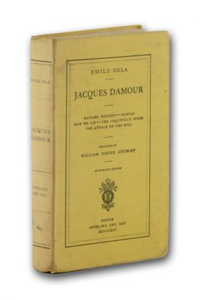 Jacques Damour. Madame Neigeon—Nantas—How We Die—The Coqueville Spree—The Attack on the...