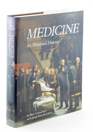 Medicine: An Illustrated History.