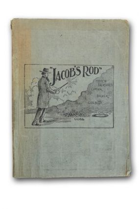 Jacob's Rod, Translation from the French of a Rare and Curious Work, A. D. 1693, on the Art of...