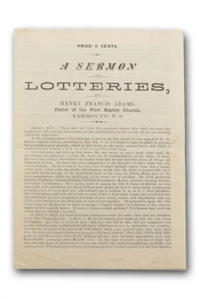 A Sermon on Lotteries by Henry Francis Adams. Pastor of the First Baptist Church, Yarmouth, N. S....
