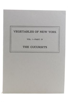 The Vegetables of New York. [Wrapper title:] Vegetables of New York: Vol. 1—Part IV: The...
