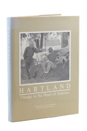 Hartland: Change in the Heart of America. Susan Scott Galbraith, D. James Galbraith