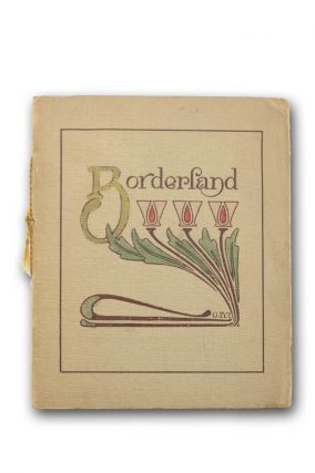 Borderland: A Poem of Friendship. Arts and Crafts, Rust Craft Shop.