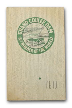 "Menu for the Green-Hut restaurant, overlooking the ""Grand Coulee Dam 8th Wonder of the World."". Menu, Green-Hut, Reclamation."