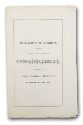 University of Michigan. Twenty-Eighth Annual Commencement, Department of Science, Literature and...
