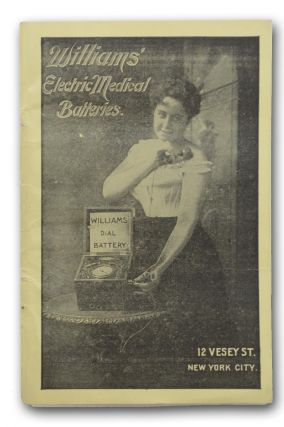 The Williams' Electro-Medical Faradic Batteries. For Sale by German Electric Agency, 12 Vesey...