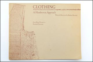 Clothing: A Handwoven Approach From Warp Threads to Finished Garments using cotton yarns.