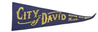 City of David Benton Har. Mich. [original souvenir pennant for the communal religious colony]. Mary's City of David.