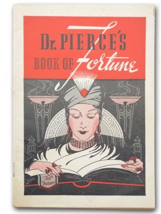 Dr. Pierce's Book of Fortune [wrapper title]. Dream Book, Dr. Valentine Mott Pierce