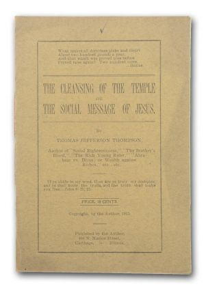 The Cleansing of The Temple or The Social Message of Jesus . . . [wrapper title]. Radical Jesus,...