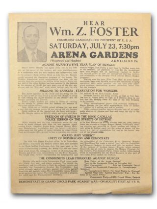 Hear Wm. Z. Foster Communist Candidate for President of U.S.A. Saturday, July 23, 7:30pm. Arena Gardens . . . [caption title]. Ford Hunger March, William Z. Foster.