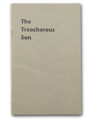 The Treacherous Son. Written and Published by His Father. This enlightening article should be...