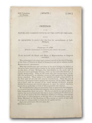 Petition of the Mayor and Common Council of the City of Chicago, Praying an appropriation to...