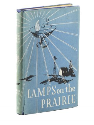 Lamps on the Prairie: A History of Nursing in Kanas. Compiled by the Writers' Program of the...