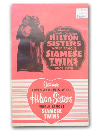 The Loves and Lives of the Hilton Sisters [caption title; wrapper title:] Intimate Loves and...