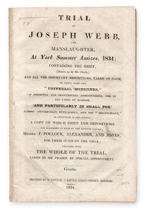 Trial of Joseph Webb, for Manslaughter, at York Summer Assizes, 1834; Containing the Brief,...