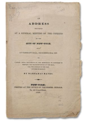 An Address Delivered at a General Meeting of the Citizens of the City of New York, held at...
