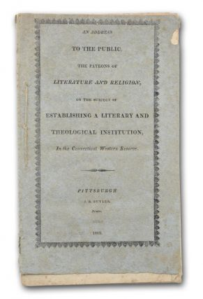 An Address to the Public, the Patrons of Literature and Religion, on the Subject of Establishing...