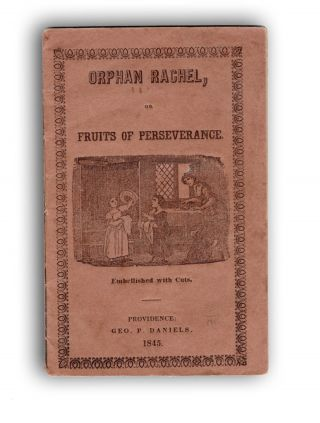 Orphan Rachel; or, The Fruits of Perseverance. Orphans, Anonymous, or Jane Margaret Strickland