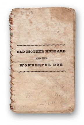 Old Mother Hubbard, and Her Wonderful Dog. Juvenile, Nursery Rhymes, Sarah Catherine Martin