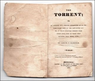 The Torrent; or, An Account of a Deluge Occasioned by an Unparalleled Rise of the New-Haven...