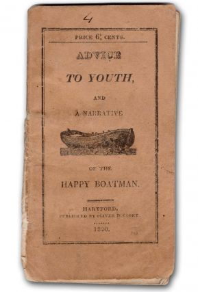 Serious Advice to Youth. By the Rev John Mason, A. M. and a Narrative of the Happy Boatman....