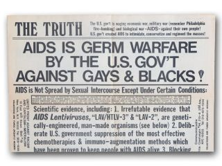 The Truth . . . AIDS is Germ Warfare by the U.S. Gov't Against Gays & Blacks! [caption title]....